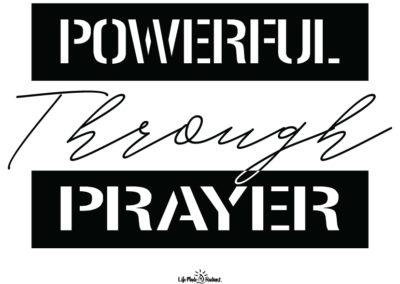 """Powerful Through Prayer"" - shirt design"